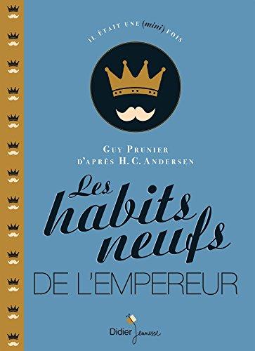 9782278076017: Les Habits neufs de l'empereur