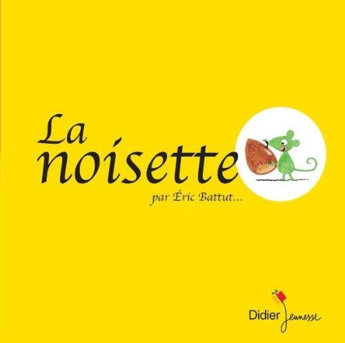 9782278076024: La Noisette