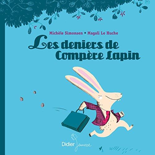 9782278076086: Les Deniers de Compère Lapin