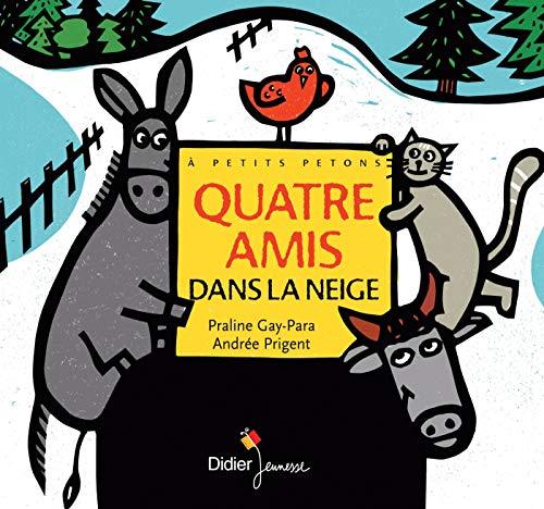 9782278076093: Quatre Amis Dans La Neige (French Edition)