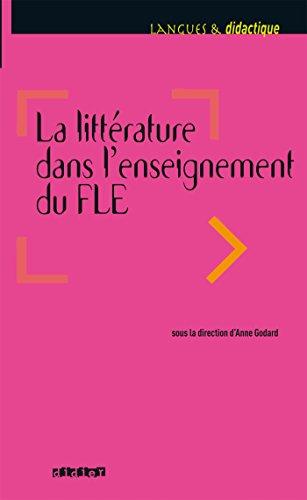 9782278076130: La Litterature Dans l'Enseignement du Fle - Livre