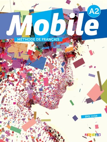 9782278076567: Mobile A2 - livre de l'eleve +cd +dvd (French Edition)