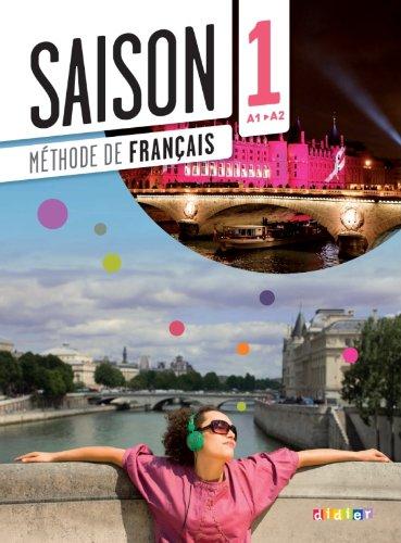 9782278077526: Saison. Méthode de français. Niveaux A1-A2. Livre de l'élève. Con e-book. Con espansione online. Con CD Audio e DVD. Per le Scuole superiori