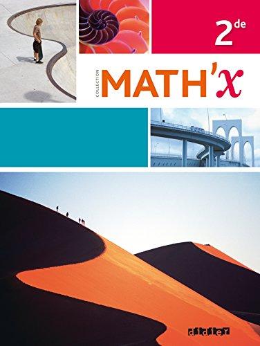 9782278077540: Math'x 2de - édition avril 2014 avec programme 2010