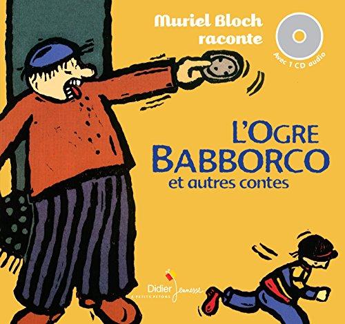 9782278078141: L'Ogre Babborco et autres contes