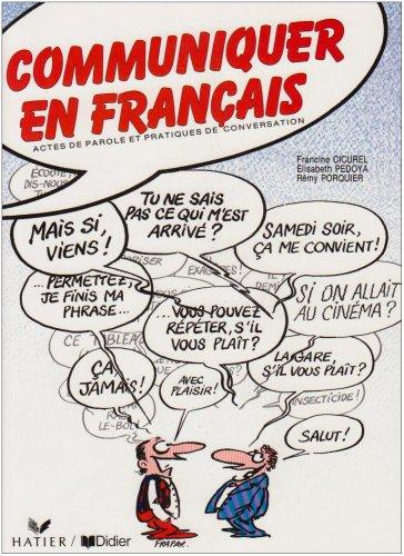 Communiquer En Francais: Textbook (French Edition): Cicurel, Francine; Pedoya,