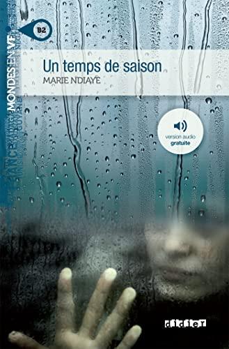 9782278079025: Un temps de saison niv. B2 - Livre + mp3