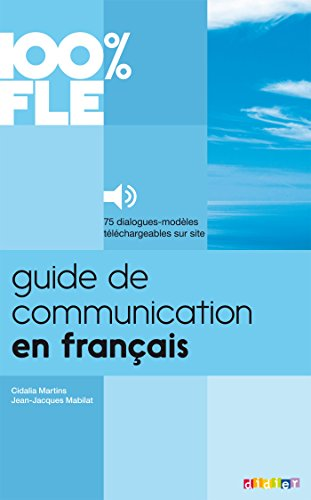 9782278079247: Guide de Communication en Fran�ais - Livre + mp3: Collection 100% FLE