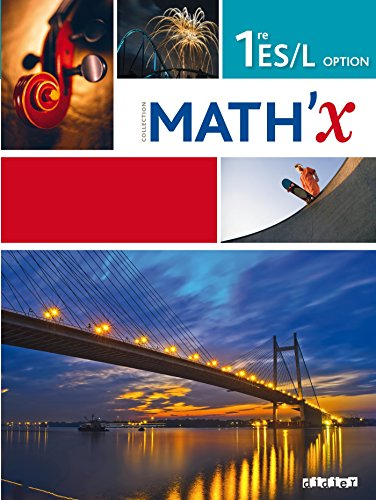9782278080830: Math'X 1re ES/L Option : Programme 2011