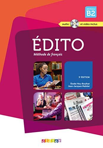 9782278080984: Edito niveau. B2. Per le Scuole superiori. Con CD Audio e DVD (Edito - Edition 2016)