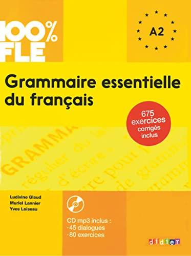 9782278081028: 100% FLE - Grammaire essentielle du français: Grammaire essentielle du français, A2, Con CD Audio (100% FLE): Übungsgrammatik mit MP3-CD