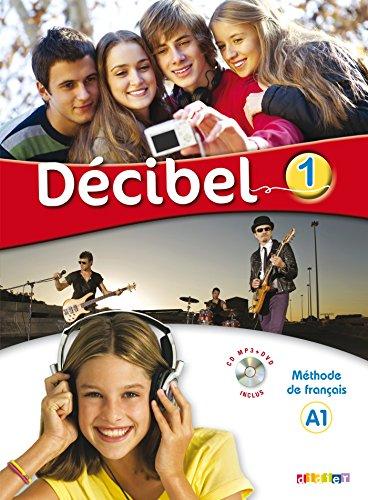 9782278081073: Décibel. Niveau A1. Per la Scuola media. Con espansione online. Con CD-Audio. Con DVD-ROM: Decibel 1 Podrecznik + CDmp3 + DVD [Lingua francese]: Collection Décibel