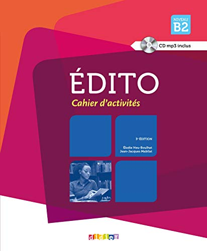 Edito : Niveau B2, cahier d'activités (1CD audio MP3): Elodie Heu