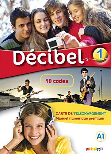 9782278081158: Décibel 1 niv.A1 - Carte de téléchargement premium élève/enseignant - 10 codes