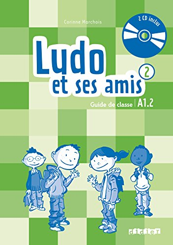 9782278081264: Ludo et ses amis niveau 2 ; 2015 - guide pédagogique +cd (French Edition)