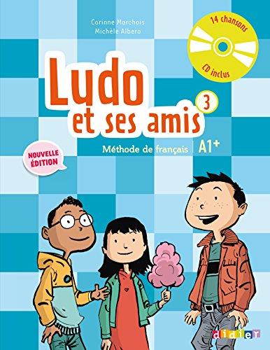 9782278081295: Ludo et ses amis 3 niv.A1+ (éd. 2015) - Livre + CD audio