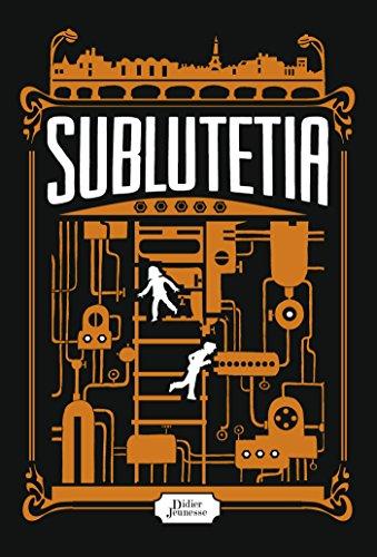 9782278081622: COFFRET SUBLUTETIA (Suppl�ment : Journal d'un Sublut�tien): Sublutetia, La R�volte de Hutan + Journal d'un Sublut�tien