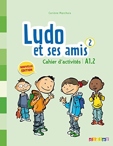9782278082285: Ludo et ses amis niveau 2 cahier 2015 (French Edition)