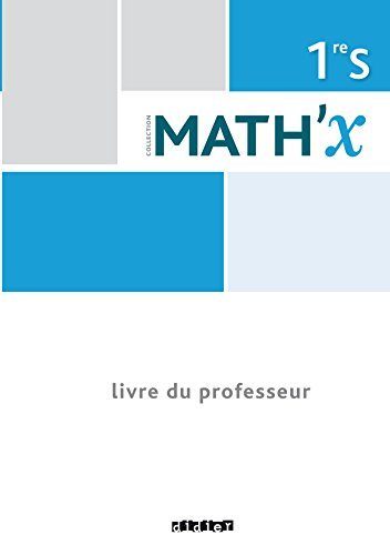 9782278082988: Math'x 1re S programme 2011 (éd.2015) - Livre du professeur