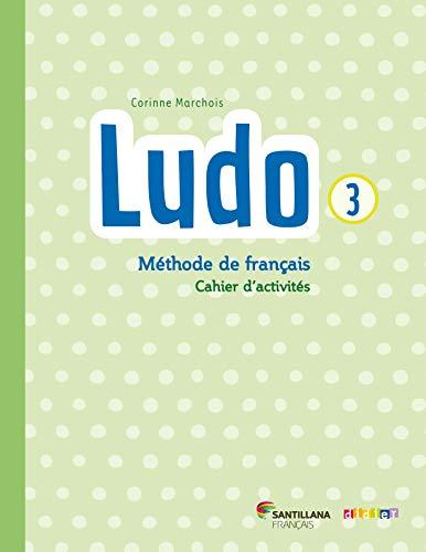 9782278083237: Ludo et Ses Amis Santillana Niv.3 (ed. 2015) - Cahier