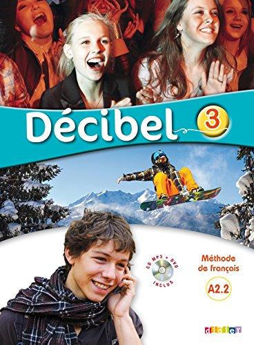 Décibel 3 niv.A2.2 - Livre + CD: Michèle Butzbach; I.