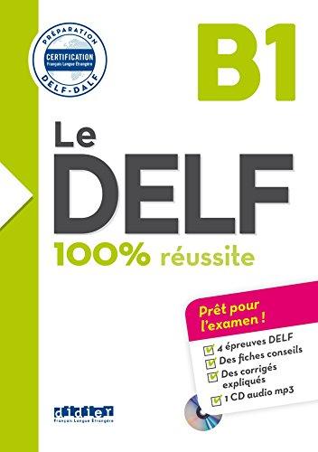 9782278086276: Le Delf B1: préparation Delf- Dalf. Per le Scuole superiori. Con CD-Audio (Le DELF - 100% réussite)
