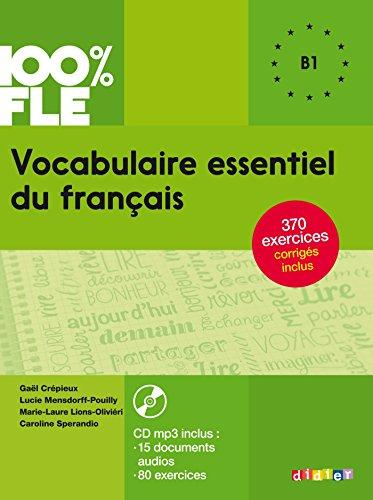 9782278087303: Vocabulaire essentiel du français niv. B1 - Livre + CD (100% FLE)