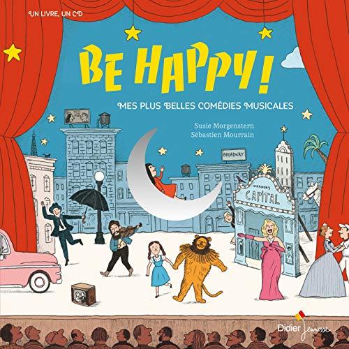 9782278091270: Be Happy! Mes plus belles comédies musicales