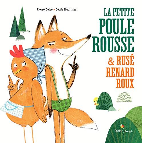 9782278097555: La Petite Poule Rousse et Rusé Renard Roux