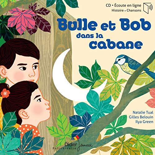 9782278100873: Bulle et Bob dans la cabane