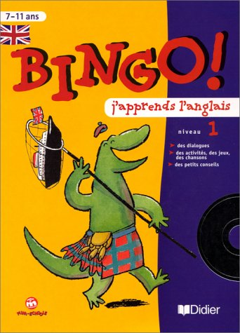 9782278300501: Bingo ! J'apprends l'anglais, niveau 1 (1 livre + 1 CD audio)