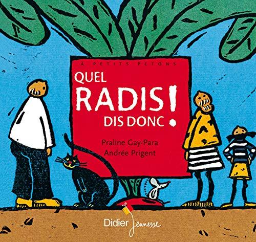 9782278300747: Quel Radis Dis-donc ! (French Edition)
