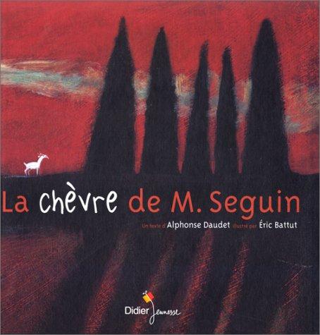 9782278300778: La chèvre de M. Seguin (Les Yeux Derrière la Tête)
