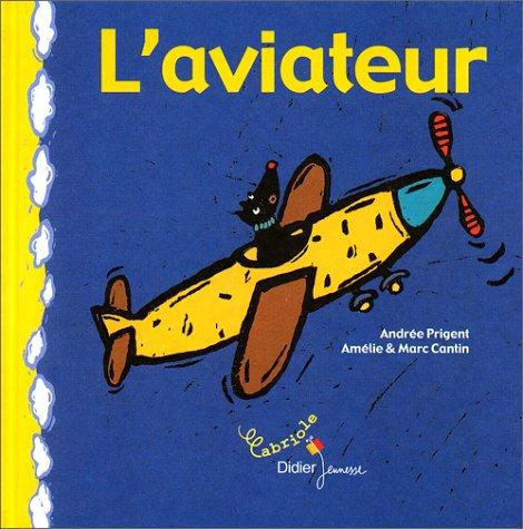 9782278301010: L'aviateur