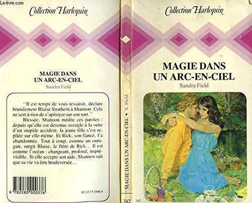 9782280000376: Magie dans un arc-en-ciel (Collection Harlequin)
