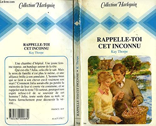 Rappelle-toi cet inconnu (Collection Harlequin): Kay Thorpe