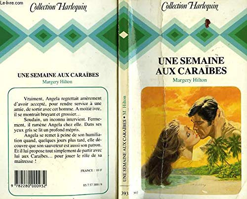 9782280000932: Une Semaine aux Cara�bes (Collection Harlequin)