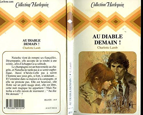 9782280001014: Au diable demain ! (Collection Harlequin)