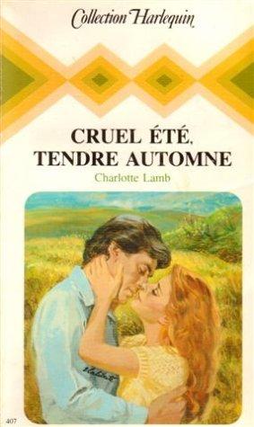 9782280001083: Cruel été, tendre automne : collection : Collection harlequin n° 407