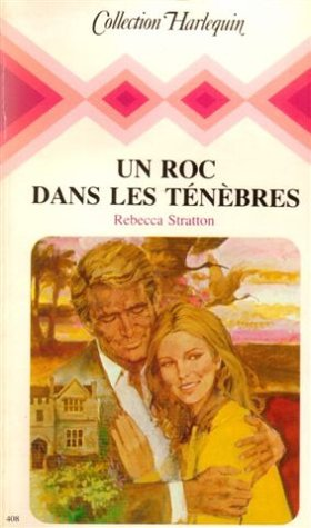 9782280001090: Un roc dans les ténèbres : Collection : Collection harlequin n° 408