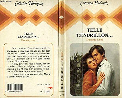 9782280001809: Telle Cendrillon (Collection Harlequin)