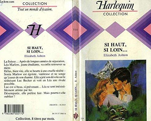 9782280002172: Si haut, si loin (Harlequin)