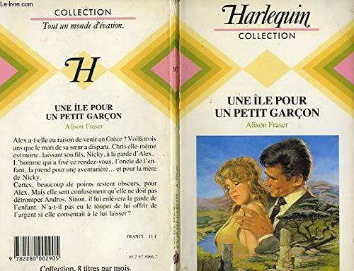 9782280002905: Une Île pour un petit garçon (Collection Harlequin)