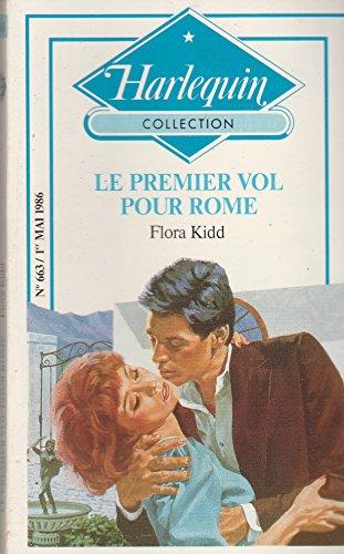 9782280003667: Le Premier vol pour Rome (Harlequin)