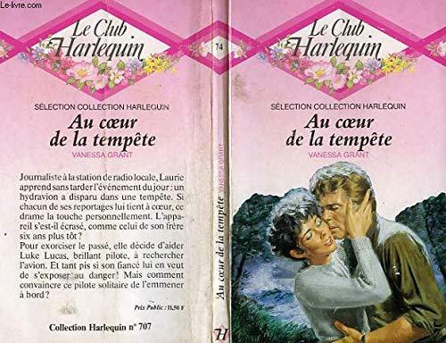 9782280004114: Au coeur de la tempête (Le Club Harlequin)