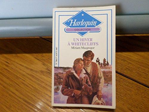 9782280004923: Un Hiver � Whitecliffs (Harlequin)