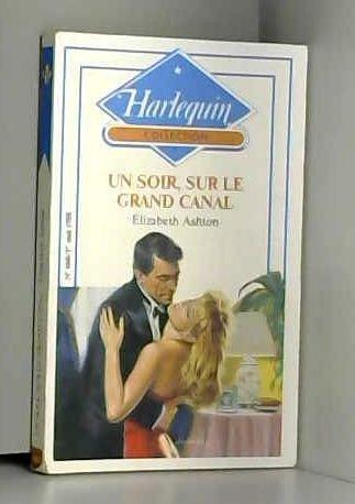 9782280005678: Un Soir, sur le Grand Canal (Collection Harlequin)