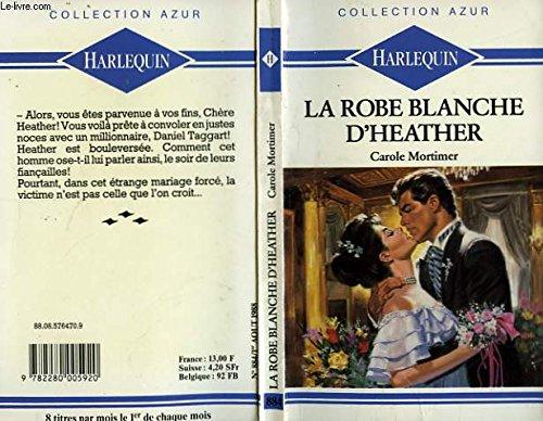 9782280005920: La Robe blanche d'Heather (Collection Azur)