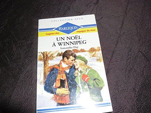 9782280006699: Un Noël à Winnipeg (Collection Azur)