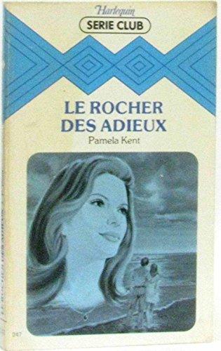 9782280010863: Le Rocher des adieux (Harlequin)